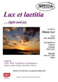 Publicity poster for concert, Lux et laetitia - light and joy, 22 June 2013