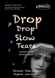 Publicity poster for concert 'Drop, drop slow tears,' 11 March 2017